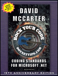 Rock Your Code: Coding Standards for Microsoft .NET